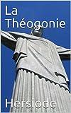 La Théogonie - Format Kindle - 1,93 €