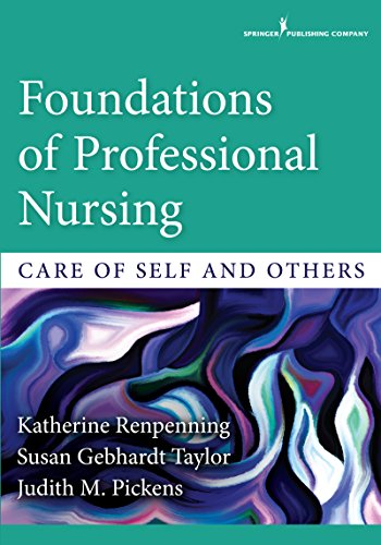 51nIvwVnEuL - Foundations of Professional Nursing: Care of Self and Others