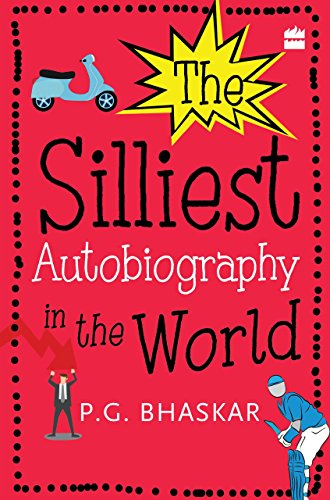 The Silliest Autobiography in the World (English Edition)