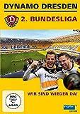 Dynamo Dresden - 2. Bundesliga - Wir sind wieder da