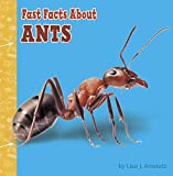 Fast Facts About Ants (Fast Facts About Bugs & Spiders) (English Edition)