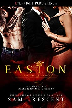 Easton (Four Kings Empire Book 2) by [Sam Crescent]