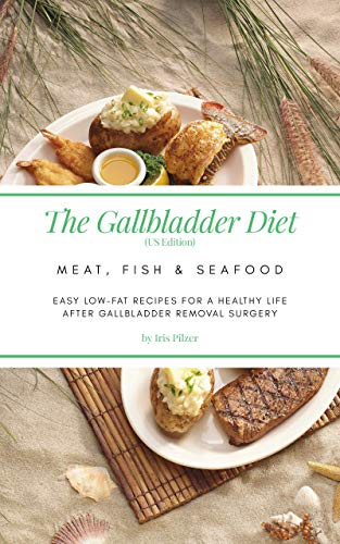 low fat foods for after gallbladder surgery
