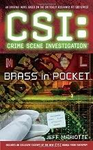 Brass in Pocket (CSI: Crime Scene Investigation) by Jeff Mariotte (2009-08-25)