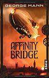 George Mann: Affinity Bridge