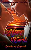 Romance: After Work (Lesbian Medical Doctor Nurse Taboo Seduction Forbidden Romance) (First Time Bisexual Inspirational FF Short Stories)