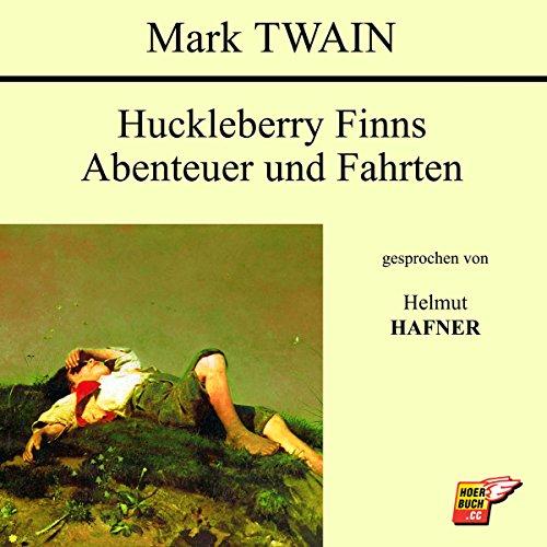Huckleberry Finns Abenteuer und Fahrten cover art