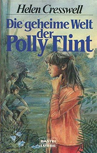 Die geheime Welt der Polly Flint.