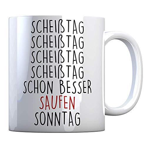 Tassenbude Kaffee-Tasse mit lustigem Spruch scheiß tag saufen sonntag wochenende Bürotasse beidseitig bedruckt spülmaschinenfest kater Geschenk-Idee