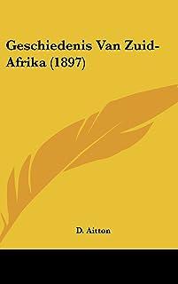 Geschiedenis Van Zuid-Afrika (1897)