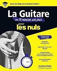 Apprendre la guitare en 15 minutes par jour Mégapoche Pour les Nuls (French Edition)