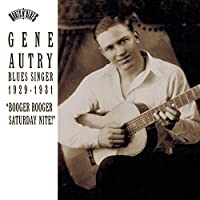 Gene Autry: Blues Singer, 1929-1931