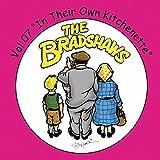 The Bradshaws Vol. 7 - in Their Own Kitchenette...