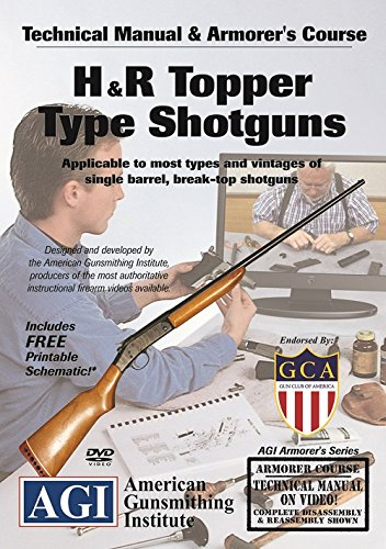 American Gunsmithing Institute Armorer's Course Video on DVD for H&R Topper Single Shot Top Break Shotguns - Technical Instructions for Disassembly, Cleaning, Reassembly and More