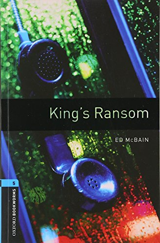 Oxford Bookworms Library: Level 5:: King's Ransomの詳細を見る