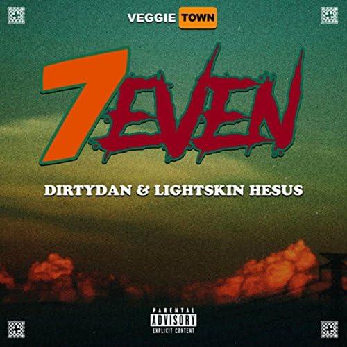 DirtyDan & Lightskin Hesus
