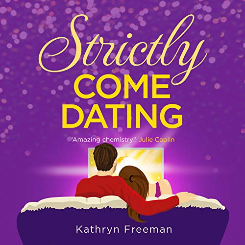 Strictly Come Dating Audiobook By Kathryn Freeman cover art