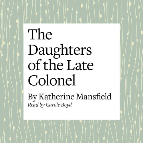 The Daughters of the Late Colonel audiobook cover art