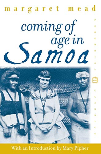 Compare Textbook Prices for Coming of Age in Samoa: A Psychological Study of Primitive Youth for Western Civilisation Perennial Classics Reprint Edition ISBN 9780688050337 by Mead, Margaret