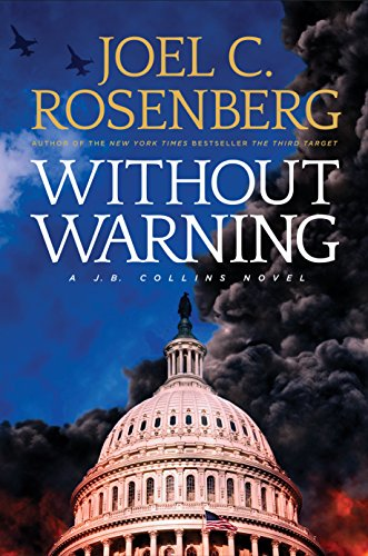 Without Warning: A J.B. Collins Novel: A J. B. Collins Series Political and Military Action Thriller (Book 3) (English Edition)