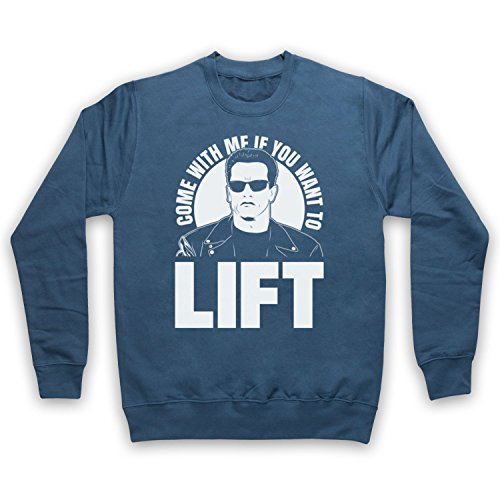 Arnold Schwarzenegger Come with Me If You Want to Lift Sweat-Shirt des Adultes, Airforce Bleu, 2XL