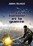 Le Vieil Homme et la Guerre - John Perry, T1 - Format Kindle - 9,99 €
