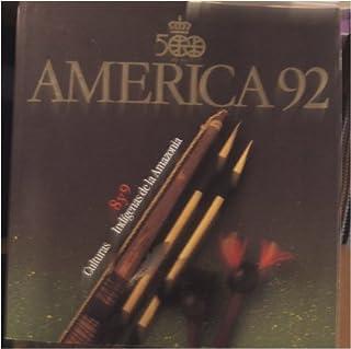 America 92 (Culturas Indigenas de la Amazonia, 8,9)