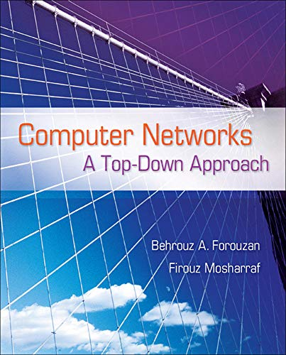 Computer Networks: A Top Down Approach