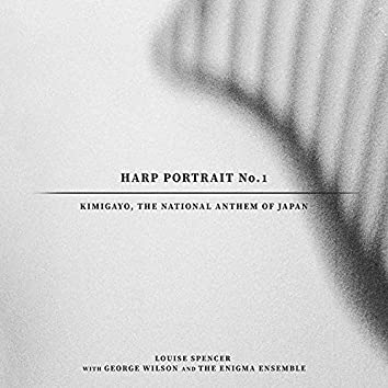Harp Portrait No. 1: Kimigayo, The National Anthem Of Japan