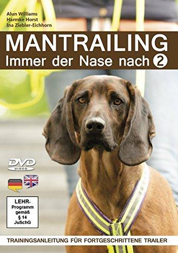 Mantrailing 2 - Immer der Nase nach
