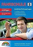 Führerschein Fragebogen Klasse B - Auto Theorieprüfung original amtlicher Fragenkatalog auf 68...