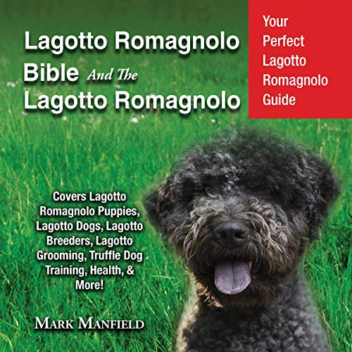 Lagotto Romagnolo Bible and The Lagotto Romagnolo audiobook cover art
