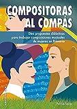 Compositoras al compás: Diez propuestas didácticas para trabajar composiciones musicales de mujeres en Primaria: 13 (Pentagrama)