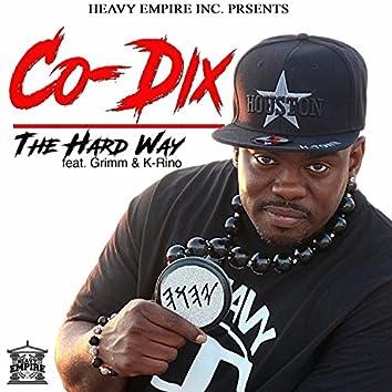 The Hard Way (feat. Grimm & K-Rino)