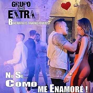 No Se Como Me Enamore (Bachata Live Version)