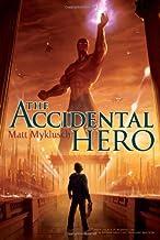 Accidental Hero: 01