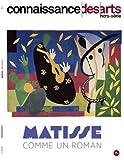 Connaissance des Arts, Hors-série N° 916 - Matisse comme un roman