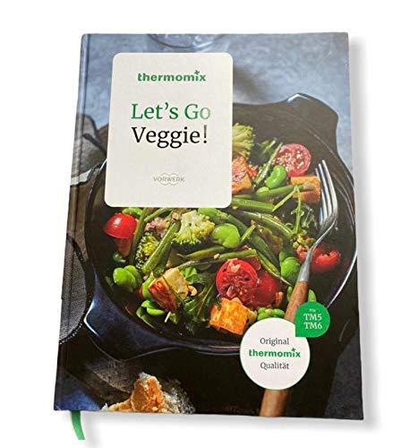 Original Vorwerk Thermomix Buch TM5 TM6 Kochbuch Let`s Go Veggie! Vegetarisch