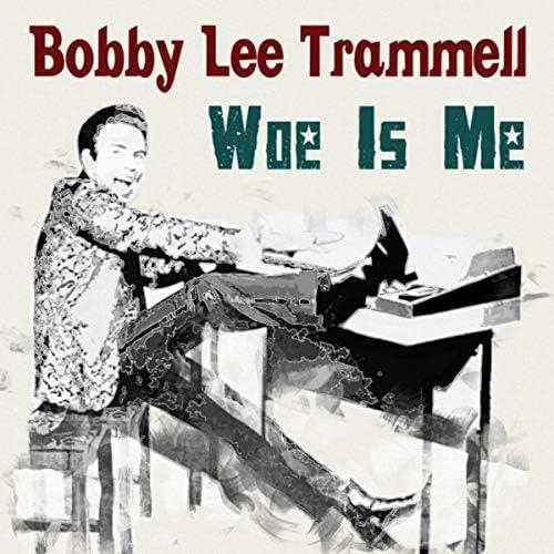 Bobby Lee Trammell