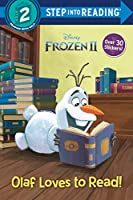 Olaf Loves to Read! (Disney Frozen 2) (Step into Reading)