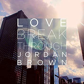 Love Breakthrough