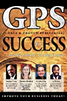 GPS {Goals & Proven Strategies} for Success 1600135781 Book Cover