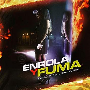 Enrola y Fuma (feat. Yemil, El Tachi, bvlgarich & El Combo de Oro)