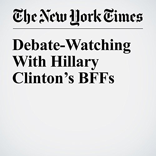 Debate-Watching With Hillary Clinton's BFFs audiobook cover art