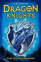 The Storm Dragon (Dragon Knights)