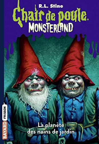 Monsterland, Tome 01 - L\'invasion des nains de jardin