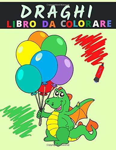 Draghi: Libro da Colorare per bambini - 20 disegni di draghi da colorare -formato A4- pagina retro del disegno bianca