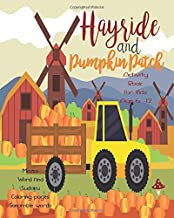 Hayride And Pumpkin Patch: Unleash Your Child's Creativity With These Fun Games And Puzzles Thanksgiving Activity Book For Children Age 6 - 12 | Mazes ... Dot To Boxes Game | Coloring & Drawing Pages