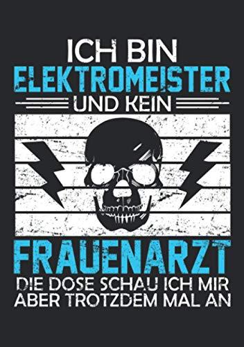 Notizbuch A5 kariert mit Softcover Design: Elektromeister Elektroniker Meister Geschenk lustiger Spruch: 120 karierte DIN A5 Seiten