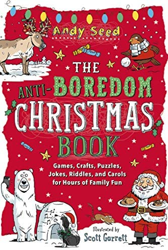 The Anti Boredom Christmas Book Games Crafts Puzzles Jokes Riddles and Carols for Hours of Family product image